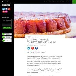 La tarte Tatin de Christophe Michalak - Dur à cuire !