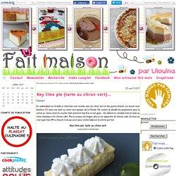 Key lime pie (tarte au citron vert)... - Fait maison par Lilouina