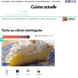 Tarte au citron meringuée, facile