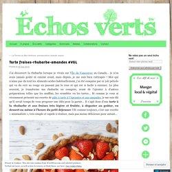 Tarte fraises-rhubarbe-amandes #VGL