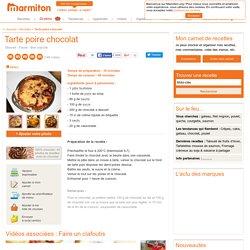 Tarte poire chocolat : Recette de Tarte poire chocolat