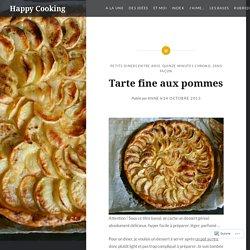 Tarte fine aux pommes – Happy Cooking