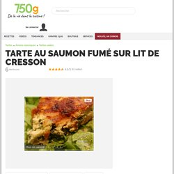 Recette - Tarte au saumon fumé sur lit de cresson