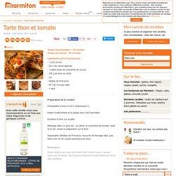 Tarte thon et tomate : Recette de Tarte thon et tomate