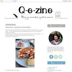 Q-e-zine: Tarte thon, tomates et Saint-Môret