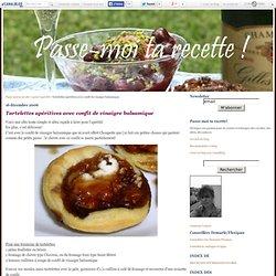 Tartelettes apéritives avec confit de vinaigre balsamique