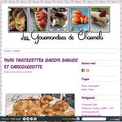 MINI TARTELETTES BACON BASILIC ET CANCOILLOTTE - Les Gourmandises de Charméla ©