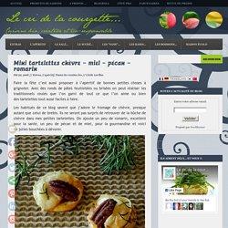 Mini tartelettes chèvre – miel – pécan – romarin