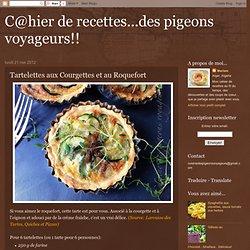 Tartelettes aux Courgettes et au Roquefort