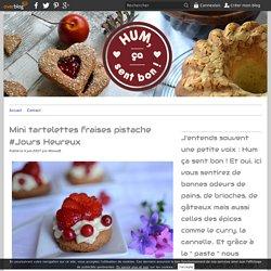 Mini tartelettes fraises pistache #Jours Heureux