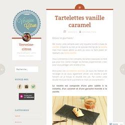 Tartelettes vanille caramel