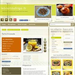 Tarticitronnade - recette de crème de citrons