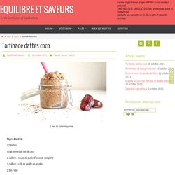 Tartinade dattes coco - EQUILIBRE ET SAVEURS