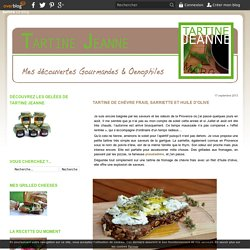 Tartine de Chèvre Frais, Sarriette et Huile d'Olive - Tartine Jeanne