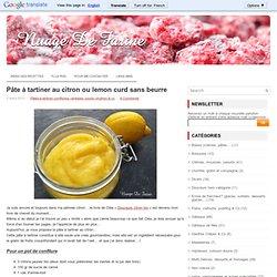 Pâte à tartiner au citron ou lemon curd sans beurre