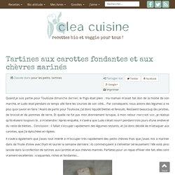 Tartines aux carottes fondantes et aux chèvres marinés