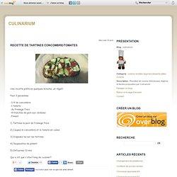 Recette de tartines concombre/tomates
