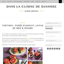 Tartines : purée d'avocat, laitue de mer & sésame - Vegan