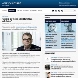 """""""Suomi ei ole vuosiin tehnyt tarvittavia uudistuksia"""""""