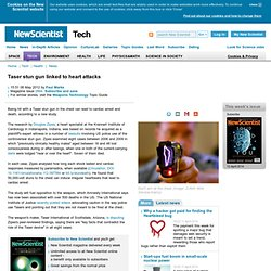 Taser stun gun linked to heart attacks - tech - 08 May 2012
