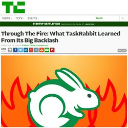Through The Fire: What TaskRabbit Learned From Its Big Backlash