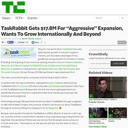 "TaskRabbit Gets $17.8M For ""Aggressive"" Expansion, Wants To Grow Internationally And Beyond"