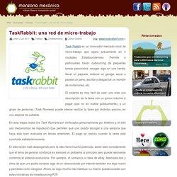 TaskRabbit: una red de micro-trabajo