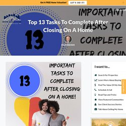 Top 13 Tasks To Complete After Closing On A Home