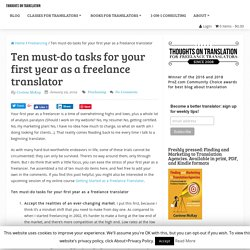 Ten must-do tasks for your first year as a freelance translator