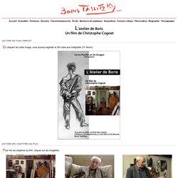 Boris TASLITZKY : vidéo 'L'atelier de Boris', un film de Christophe Cognet