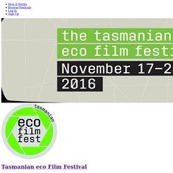 Tasmanian eco Film Festival