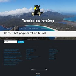 Tasmanian Linux Users Group - News