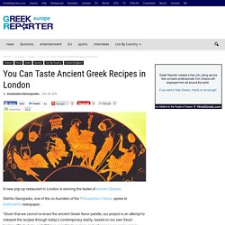 You Can Taste Ancient Greek Recipes in London