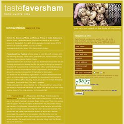 taste faversham - join us in our quest for the TASTE OF REAL FOOD!