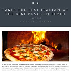 Taste the Best Italian at the Best Place in Perth