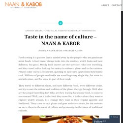 Taste in the name of culture – NAAN & KABOB