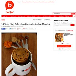 10 Tasty Mug Cakes That You Can Make in Just Minutes