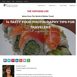 14 Tasty Food Photography Tips for Travelers