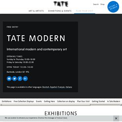 Tate Modern: International modern and contemporary art