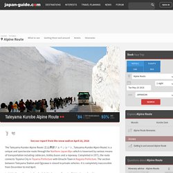 Tateyama Kurobe Alpine Route (Tateyama Kurobe Alpen Route) Travel Guide
