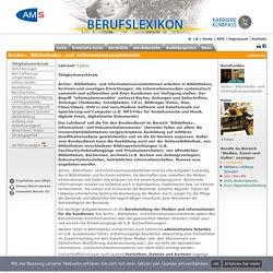 Archiv-, Bibliotheks- und InformationsassistentIn - AMS Berufslexikon