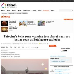 Tatooine's twin suns - coming to a planet near you just as soon as Betelgeuse explodes