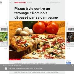 Pizzas à vie contre un tatouage : Domino's dépassé par sa campagne - Edition du soir Ouest France - 10/09/2018