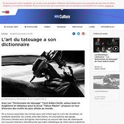 L'art du tatouage a son dictionnaire - rts.ch - Livres