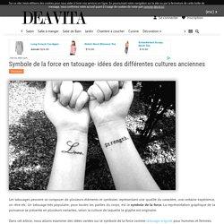 Symbole de la force en tatouage- idées des différentes cultures anciennes