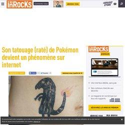 Son tatouage (raté) de Pokémon devient un phénomène sur internet