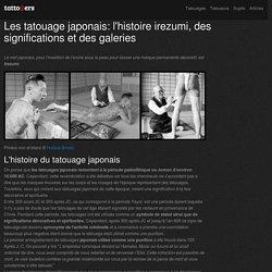 Les tatouage japonais: l'histoire irezumi, des significations et des galeries