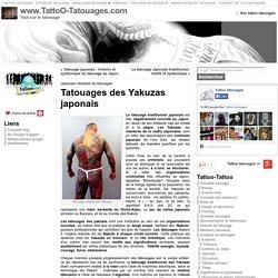 Tatouage Yakuza, tatouage japonais : les tatouages des membres de la mafia japonaise