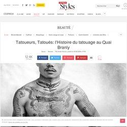 Expo Tatoueurs, Tatoués à Paris: l'histoire du tatouage au Quai Branly