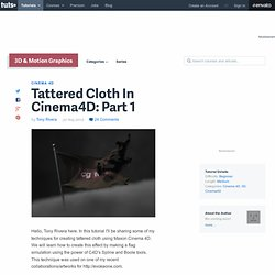 Tattered Cloth In Cinema4D – Day 1